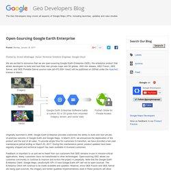 Google Geo Developers Blog: Open-Sourcing Google Earth Enterprise