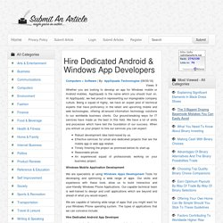 Hire Dedicated Android & Windows App Developers - Submit An Article - Submit Your Article