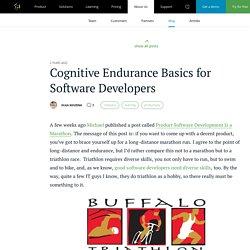 Cognitive Endurance Basics for Software Developers