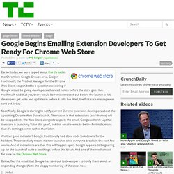 Google Begins Emailing Extension Developers To Get Ready For Chrome Web Store