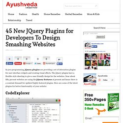 45 New JQuery Plugins for Developers To Design Smashing Websites - 45 Useful jQuery Plugins and Techniques | Ayushveda.com