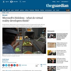 Microsoft's Hololens – what do virtual reality developers think?