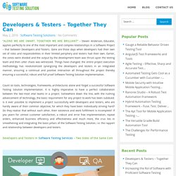 Developers & Testers – Together They Can - Software Testing Solution Blog