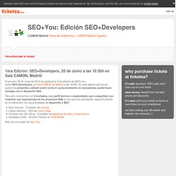 Tickets for SEO+You: Edición SEO+Developers, CAMON Madrid, Madrid, June 20
