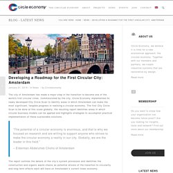 Developing a Roadmap for Amsterdam: The First Circular City