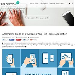 A Complete Guide on Developing Your First Mobile Application