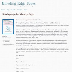 Developing a Backbone.js Edge » Bleeding Edge Press