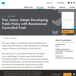 Test, Learn, Adapt: Developing Public Policy with Randomised Controlled Trials