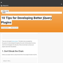 10 Tips for Developing Better jQuery Plugins