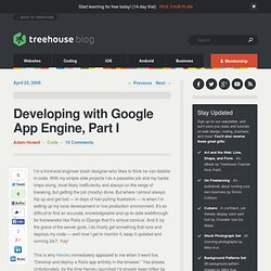 Developing with Google App Engine, Part I