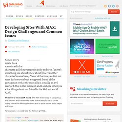 Developing Sites With AJAX: Design Challenges and Common Issues - Smashing Magazine