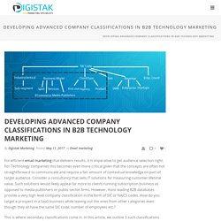 Developing advanced company classifications in B2B technology marketing - Digistak Marketing