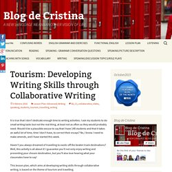 Tourism: Developing Writing Skills through Collaborative Writing