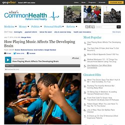 How Playing Music Affects The Developing Brain