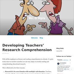 Developing Teachers' Research Comprehension – Mr. G Mpls
