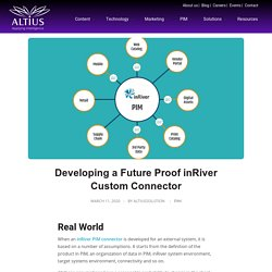 Developing a Future Proof inRiver Custom Connector - Altius solution