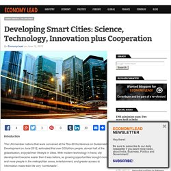 Developing Smart Cities: Science, Technology, Innovation plus Cooperation