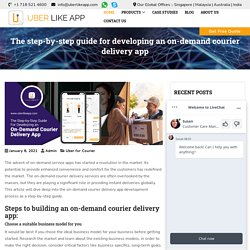 The step-by-step guide for developing an on-demand courier delivery app