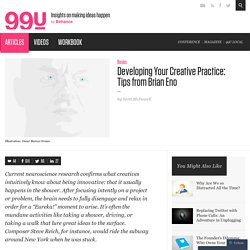 Developing Your Creative Practice: Tips from Brian Eno