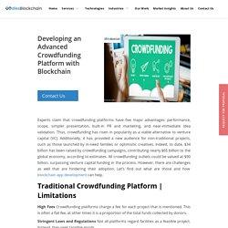 Developing an Advanced Crowdfunding Platform with Blockchain