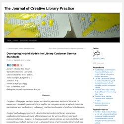 Developing Hybrid Models for Library Customer Service Standards