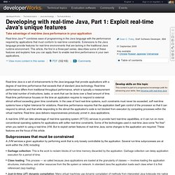 Developing with real-time Java, Part 1: Exploit real-time Java&#