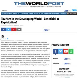Tourism in the Developing World - Beneficial or Exploitative?
