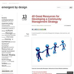 40 Great Resources for Developing a Community Management Strateg