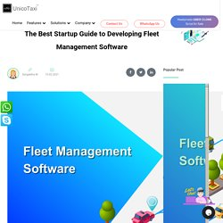 The Best Startup Guide to Developing Fleet Management Software
