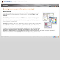 Developing Measurement and Analysis Systems Using MATLAB - Seminar