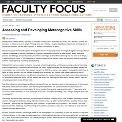 Assessing and Developing Metacognitive Skills Faculty Focus