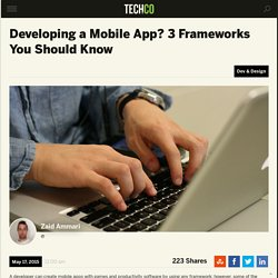 Developing a Mobile App? 3 Frameworks You Should Know