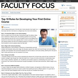 Top 10 Rules for Developing Your First Online Course