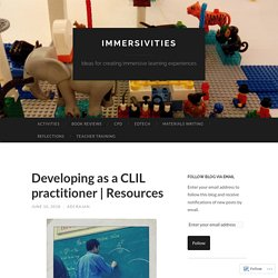 Developing as a CLIL practitioner