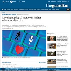 Developing digital literacy in higher education: live chat | Higher Education Network | Guardian Professional