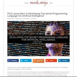 Ph.D. Jason Mars Developing Top-Secret Programming Language For AI