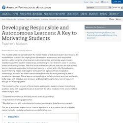 Developing Responsible and Autonomous Learners: A Key to Motivating Students