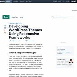 Developing WordPress Themes Using Responsive Frameworks