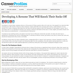 Developing a Resume That Will Knock Their Socks Off
