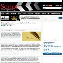Script Angel: Developing Screenwriting Habits for Career Success