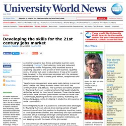 Developing the skills for the 21st century jobs market