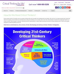 Developing 21st Century Critical Thinkers