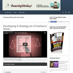 Developing A Strategy As A Freelance Writer