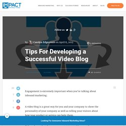 Tips For Developing a Successful Video Blog