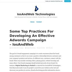 Some Top Practices For Developing An Effective Adwords Campaign – IosAndWeb Technologies