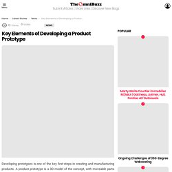 Key Elements of Developing a Product Prototype