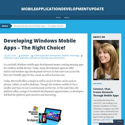 Developing Windows Mobile Apps – The Right Choice!