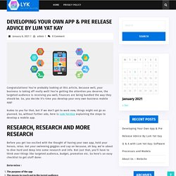 Developing Your Own App & Pre Release Advice By Lum Yat Kay