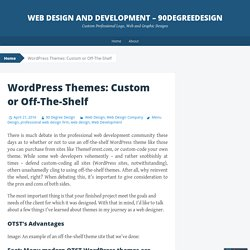 WordPress Themes: Custom or Off-The-Shelf