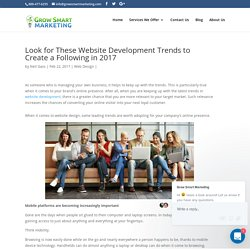 Look for These Website Development Trends to Create a Following in 2017